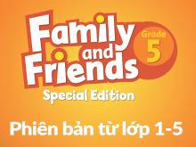 Family and Friends Special Edition Grade 5 (Phiên bản từ lớp 1-5) - Bài giảng điện tử