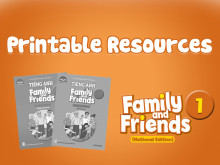Family and Friends National Edition 1 - Printable Resources