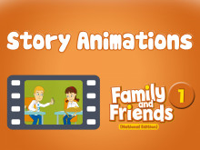 Family and Friends National Edition 1 - Story Animations