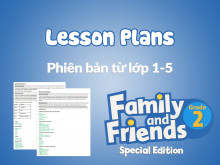 Family and Friends Special Edition 2 (Phiên bản từ lớp 1-5) – Lesson Plans