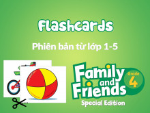 Family and Friends Special Edition 4 (Phiên bản từ lớp 1-5) - Flashcards