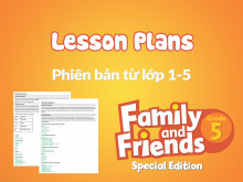 Family and Friends Special Edition 5 (Phiên bản từ lớp 1-5) – Lesson Plans