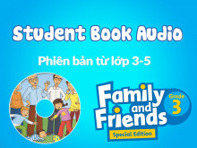 Family and Friends Special Edition Grade 3 (Phiên bản từ lớp 3-5) - Tệp Nghe sách học sinh (Student Book Audio)