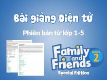 Unit 8 - Bài giảng điện tử - Family and Friends Special Edition 2 (Phiên bản từ lớp 1-5)