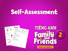 Self-Assessment - Tiếng Anh 2 Family and Friends National Edition