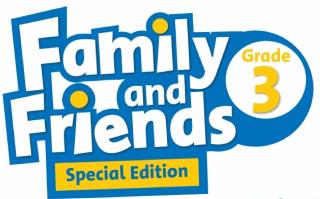 Family and Friends Special Edition Grade 3 (Phiên bản từ lớp 3 đến lớp 5) - Bài giảng điện tử (PowerPoint Lessons)