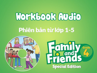 Family and Friends Special Edition 4 (Phiên bản từ lớp 1-5) - Workbook Audio