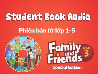 Family and Friends Special Edition 3 (Phiên bản từ lớp 1-5) - Student Book Audio