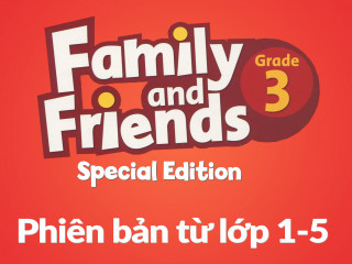 Family and Friends Special Edition 3 (Phiên bản từ lớp 1-5) - Full Pack