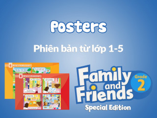 Family and Friends Special Edition 2 (Phiên bản từ lớp 1-5) - Posters
