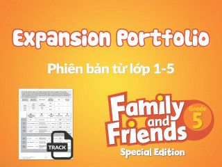Family and Friends Special Edition 5 (Phiên bản từ lớp 1-5) - Expansion Portfolio