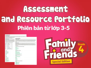 Family and Friends Special Edition Grade 4 (Phiên bản từ lớp 3 đến lớp 5)  - Assessments and Portfolio Resources