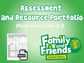 Family and Friends Special Edition Grade 5 (Phiên bản từ lớp 3-5)  - Assessments and Portfolio Resources