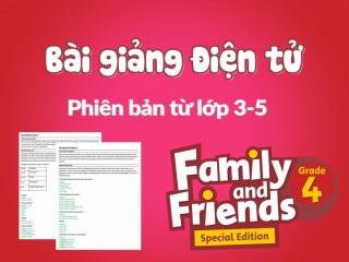 Family and Friends Special Edition 4 (Phiên bản từ lớp 3-5) - Bài giảng điện tử - Unit 6