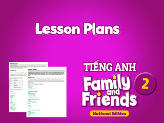 Lesson Plans - Tiếng Anh 2 Family and Friends National Edition