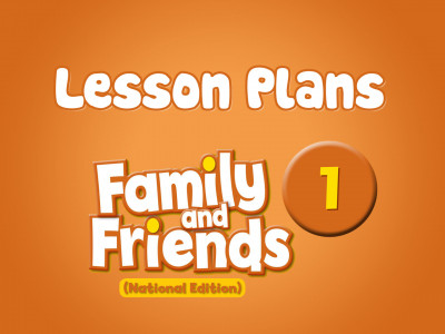 Family and Friends National Edition 1 - Lesson Plans