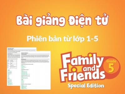 Unit 3 - Bài giảng điện tử - Family and Friends Special Edition 5 (Phiên bản từ lớp 1-5)